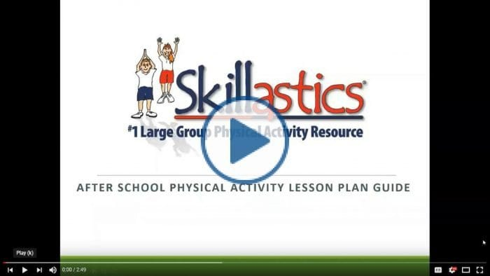 Skillastics® Physical Activity Lesson Plan Guide