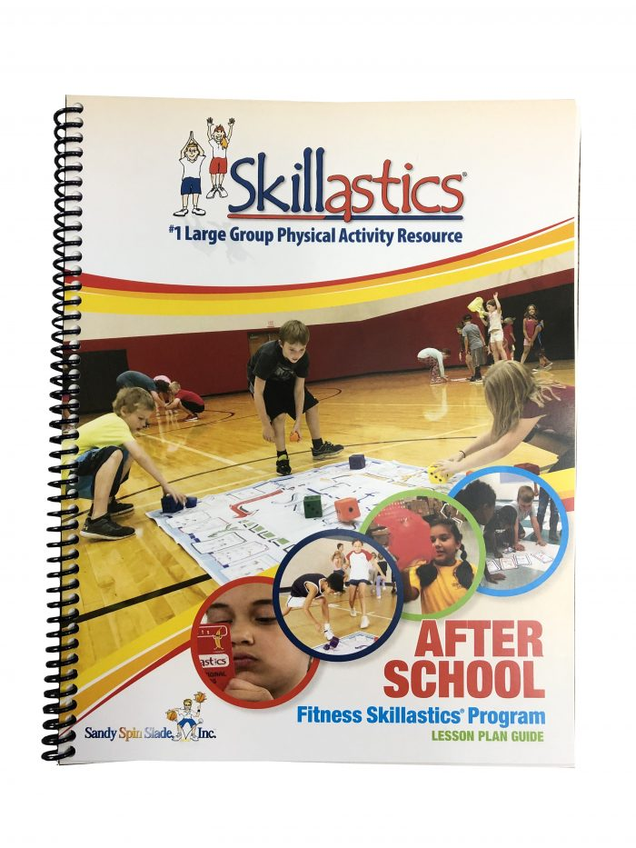 After School Fitness Skillastics® Lesson Plan Guide