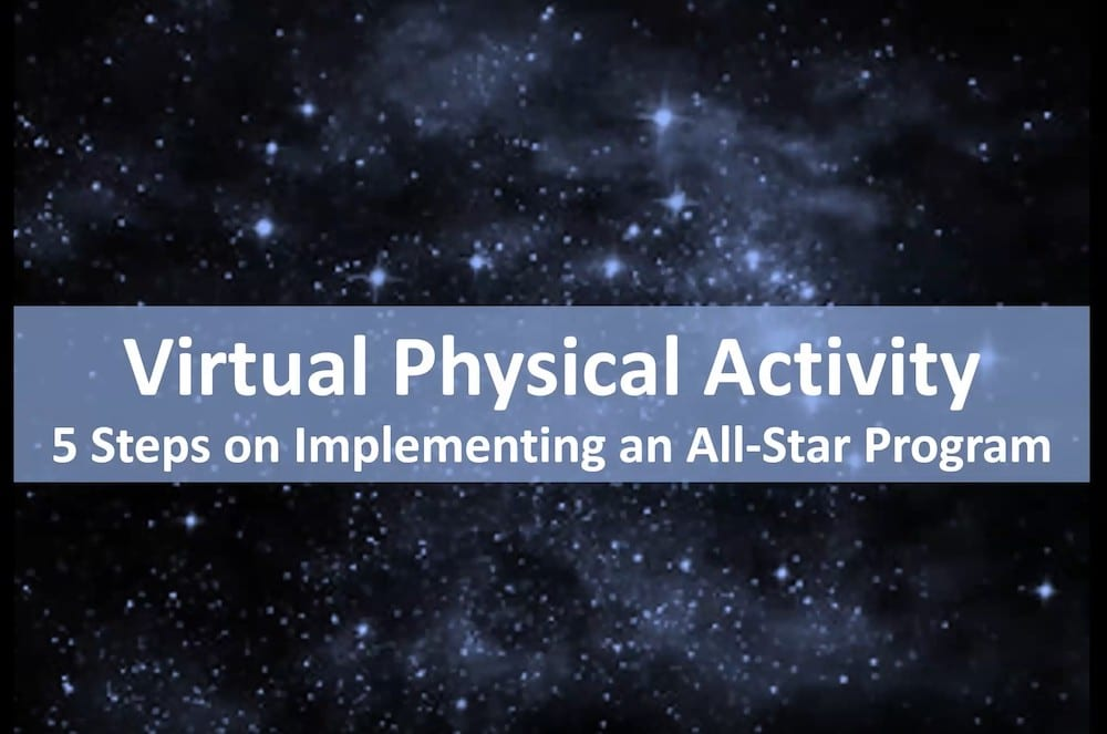 Virtual Physical Activity - 5 steps on implementing an all-star program